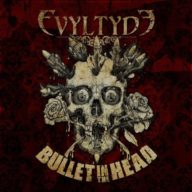evyltyde-bullet-in-the-head