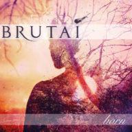 brutai-born