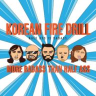 korean-fire-drill-more-badass-than-half-ass
