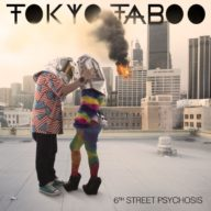 tokyo-taboo-6th-street-psychosis