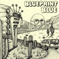 Review blueprint blue you and me single the moshville times that band mairead had in mind for the wedding and track was blueprint blue a band whose love of grateful dead neil young and jackson browne brought them malvernweather Image collections