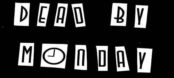 Band of the Day: Dead By Monday
