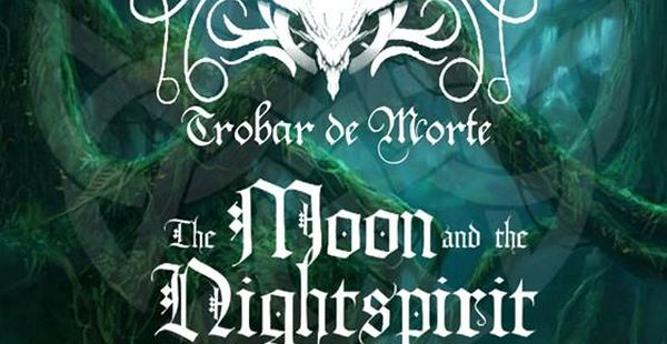 Trobar de Morte / The Moon & the Nightspirit – Bordeaux, Salem (7th of April 2017)