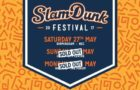 Slam Dunk Festival 2017 – last few tickets!