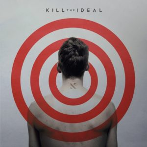 Review: Kill the Ideal – Kill the Ideal