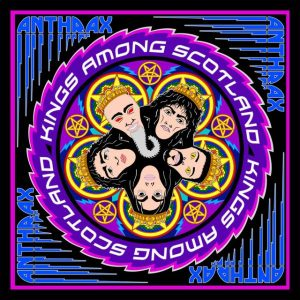 DVD Review: Anthrax – Kings Among Scotland