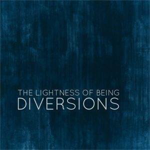 Band of the Day: The Lightness of Being