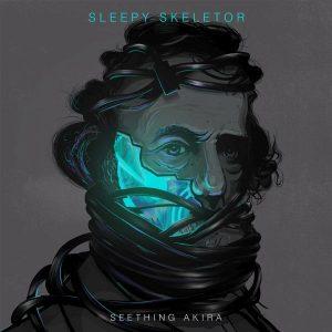 Album Review: Seething Akira – Sleepy Skeletor
