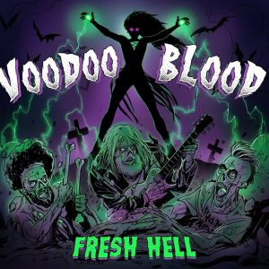 EP Review: Voodoo Blood – Fresh Hell