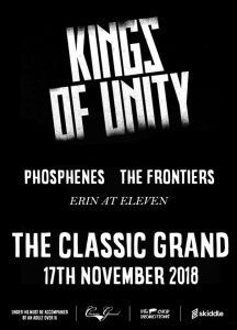 Gig Review: Kings of Unity / Phosphenes / The Frontiers / Erin at Eleven – Classic Grand, Glasgow (17th November 2018)