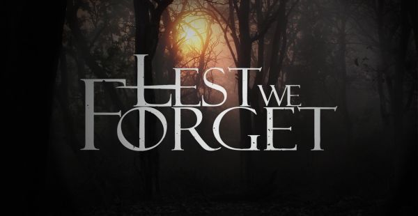 Band of the Day: LestWeForget