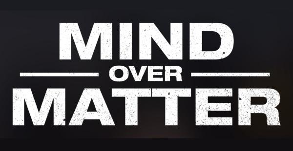 Film Review: Mind Over Matter