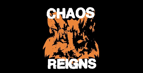 Band of the Day: Chaos Reigns