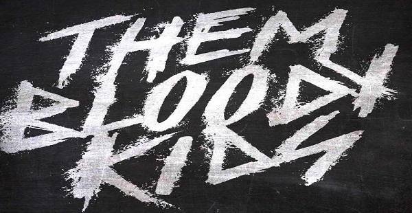 Interview: Seb of Them Bloody Kids