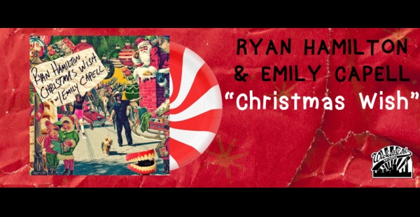 "Advent 2020 Day 3: Ryan Hamilton w/Emily Capell – ""Christmas Wish"""